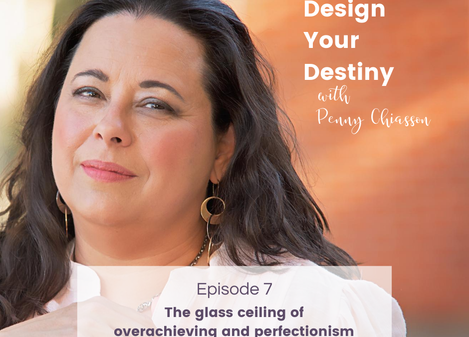 The glass ceiling of overachieving and perfectionism