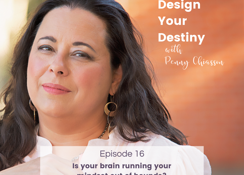 Is your brain running your mindset out of bounds?