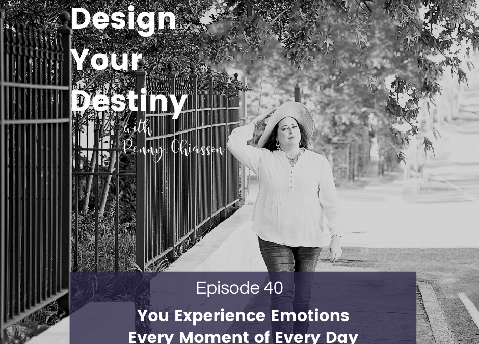 You Experience Emotions Every Moment of Every Day