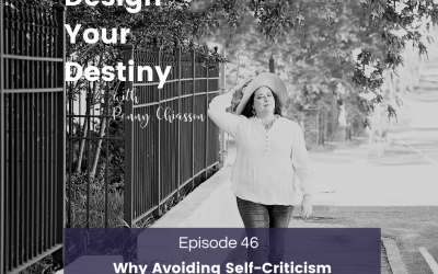 Why Avoiding Self-Criticism Will Implode Your Dreams