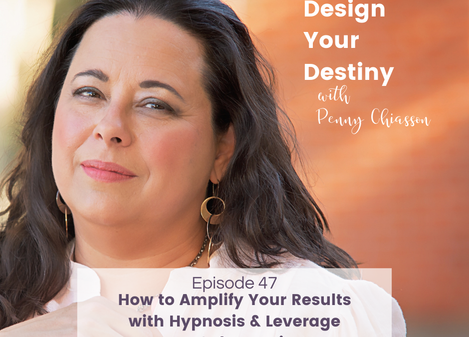How to Amplify Your Results with Hypnosis & Leverage Your Subconscious