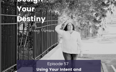 Using Your Intent and Will to Get What You Want