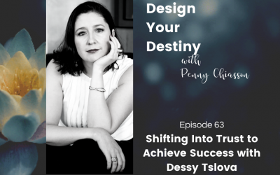 Shifting Into Trust to Achieve Success with Dessy Tsolova
